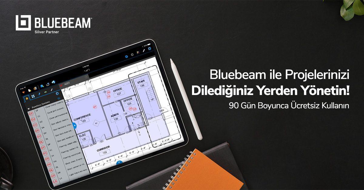Bluebeam ile Projelerinizi Dilediğiniz Yerden Yönetin! - 90 Gün Boyunca Ücretsiz Kullanın 2