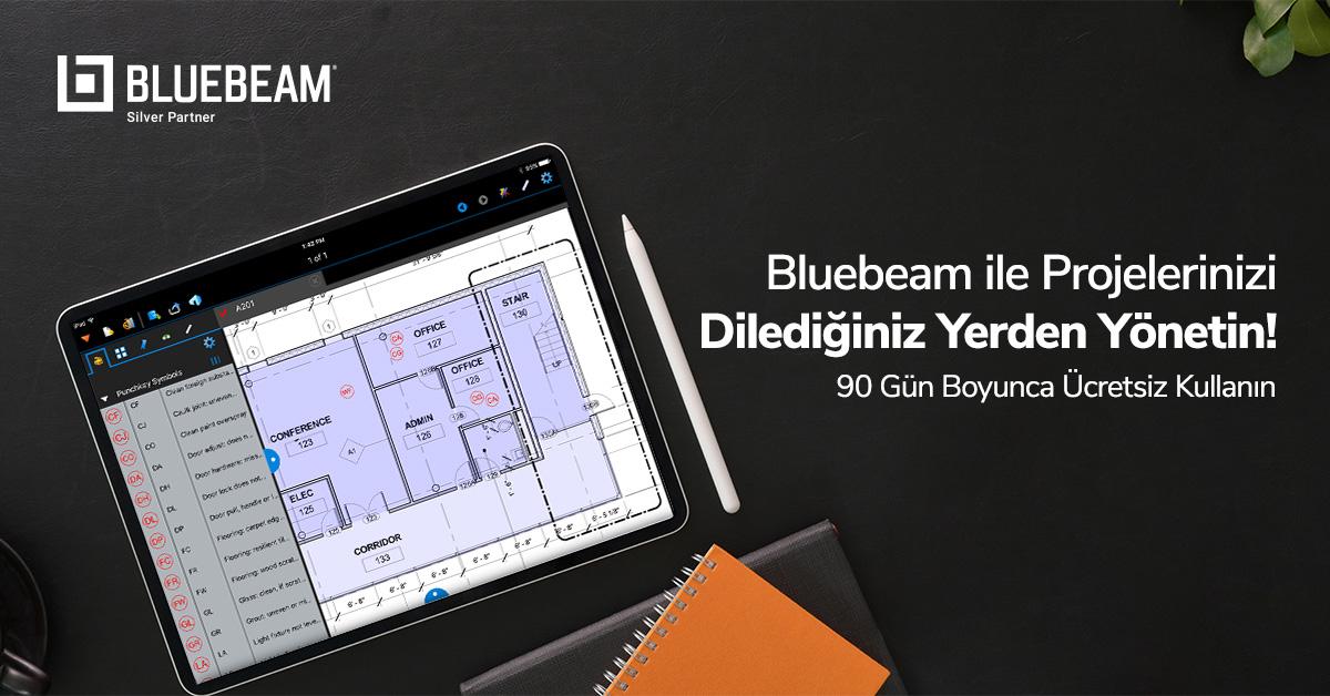 Bluebeam ile Projelerinizi Dilediğiniz Yerden Yönetin! - 90 Gün Boyunca Ücretsiz Kullanın 18