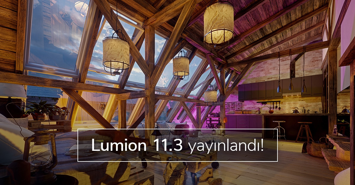 Lumion 11.3 ile Tanışın! 2