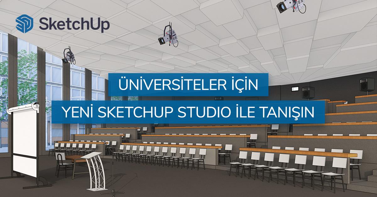 Üniversiteler İçin Yeni SketchUp Studio ile Tanışın 8